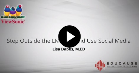 Step Outside the LMS Box and Use Social Media Videos Nov 2016